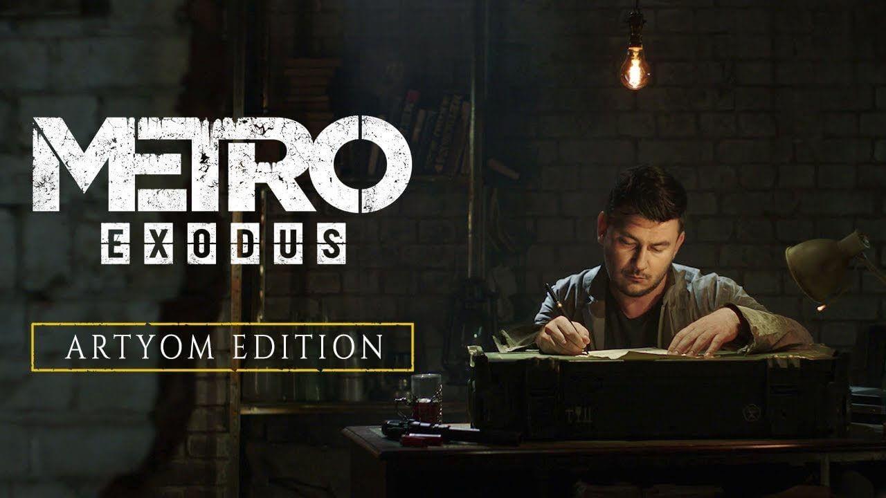 Asa arata Metro Exodus Artyom Edition