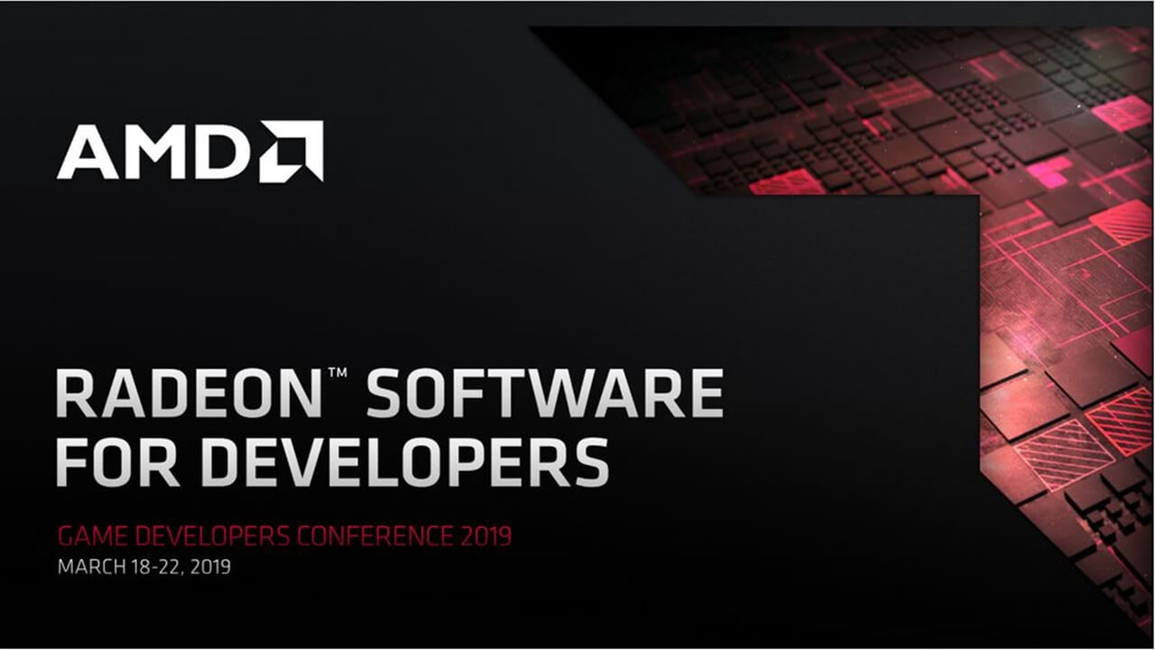 GDC 2019: AMD improves software tools for video game